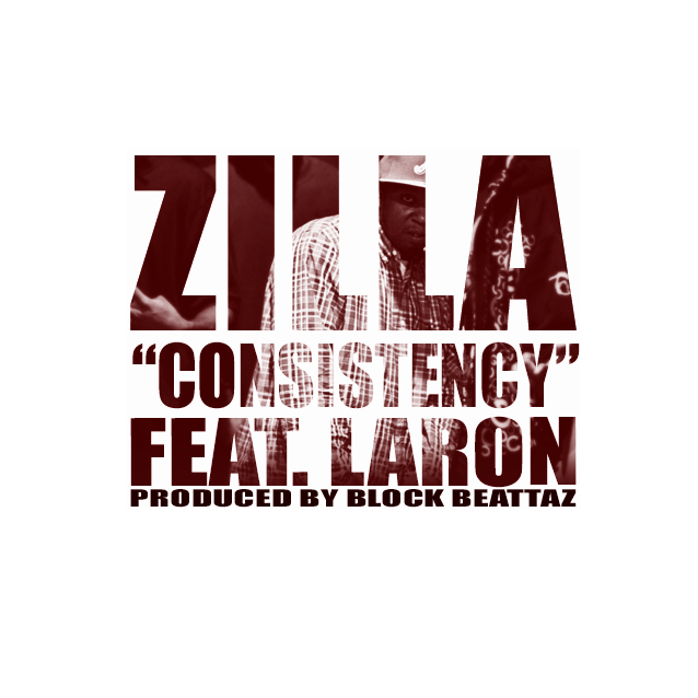 Post image for Zilla Ft. Laron – Consistency (Prod. By Block Beattaz)