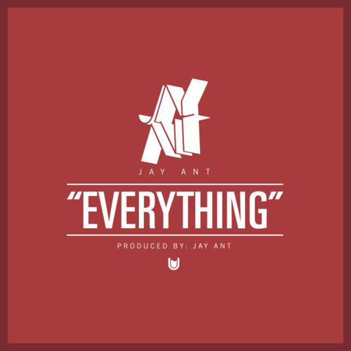Jay Ant - Everything