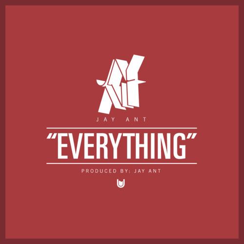 Jay Ant - Everything