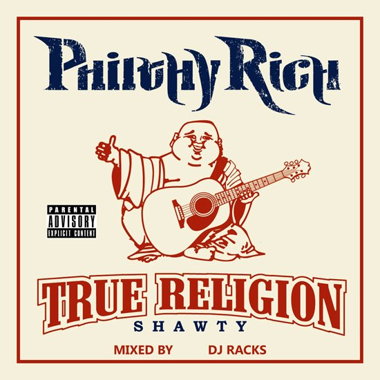 Post image for Philthy Rich Ft. 2 Chainz – True Religion Shawty (Remix)