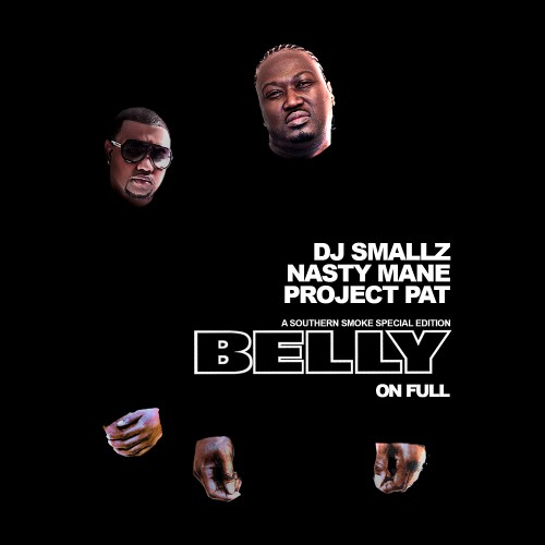 Post image for Project Pat & Nasty Mane – Belly On Full (Mixtape)