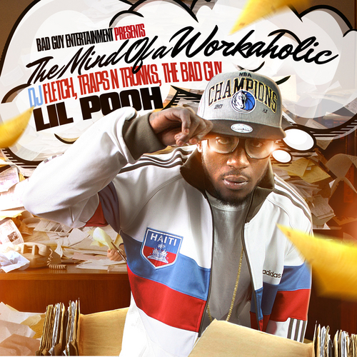 Lil Pooh - The Mind Of A Workaholic