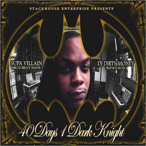 Supa Villain - 40 Days 1 Dark Knight