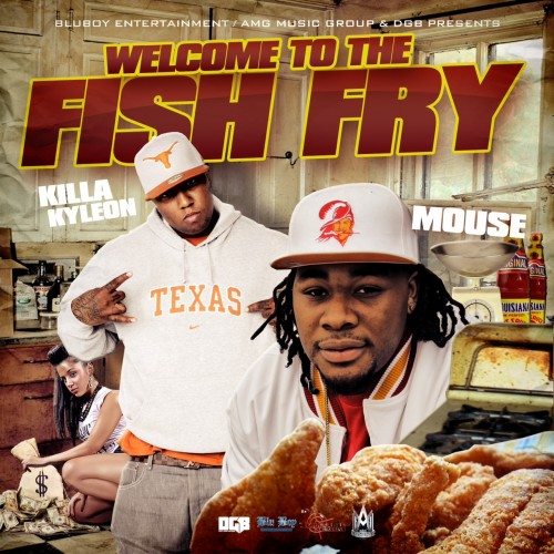 Killa Kyleon & Mouse On The Track - Welcome To The Fish Fry