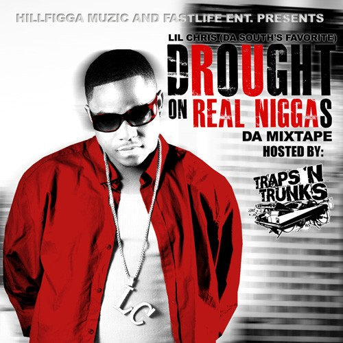 lil-chris-drought-on-real-niggas