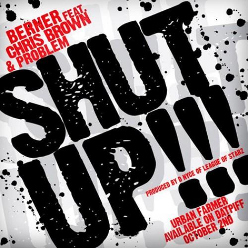 Berner - Shut Up