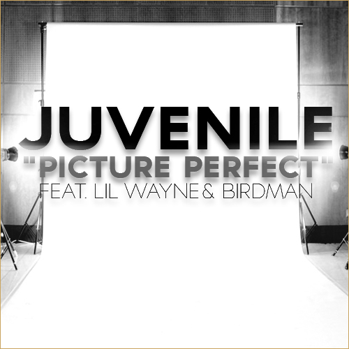 Juvenile, Lil Wayne & Birdman - Picture Perfect
