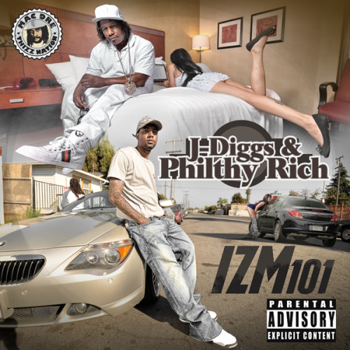 Philthy Rich & J-Diggs - Izm 101 (Album Cover)