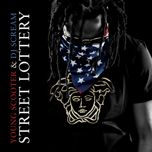 Young Scooter - Street-Lottery