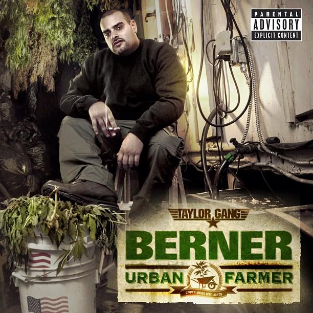 Berner - Urban Farmer (Mixtape)