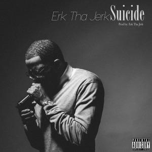 erk-tha-jerk-suicide