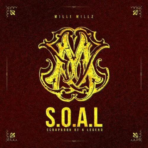 Milli Millz - S.O.A.L. (Mixtape)