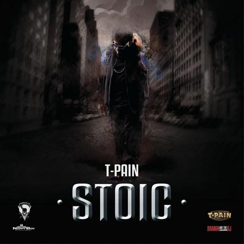 T-Pain - Stoic