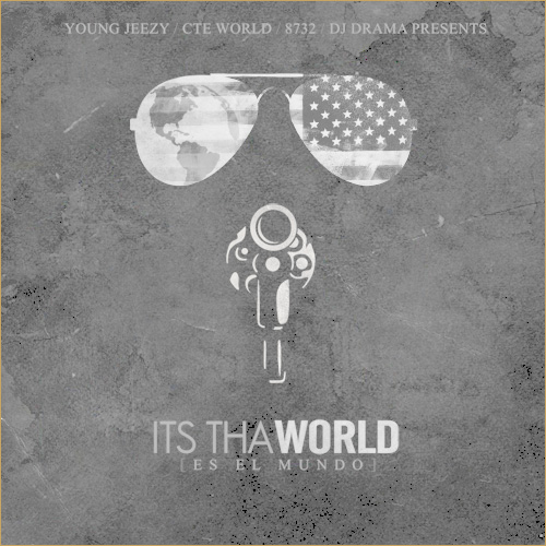 Young Jeey - It's Tha World