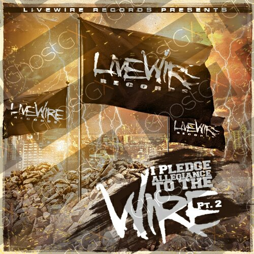 livewire-I-pledge-allegiance-to-the-wire-2