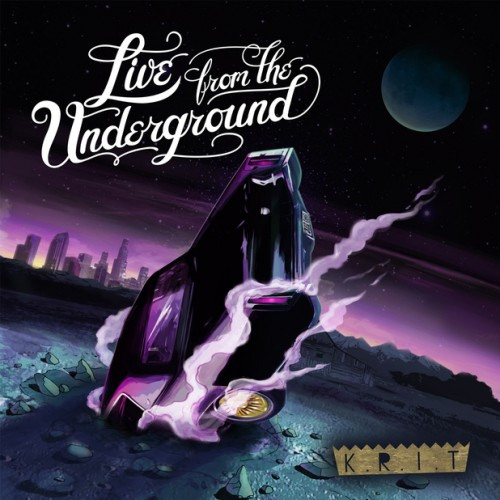 Big Krit - Live From The Underground