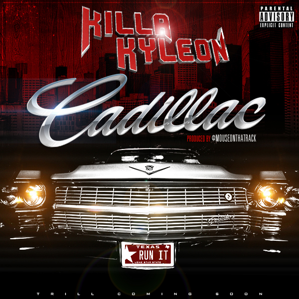 Killa Kyleon - Cadillac