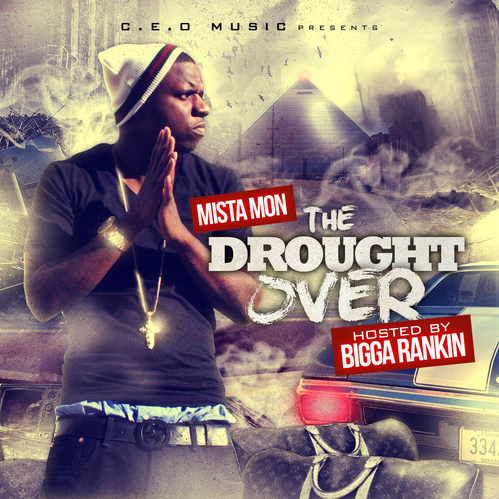 mista-mon-the-drought-is-over-dgb