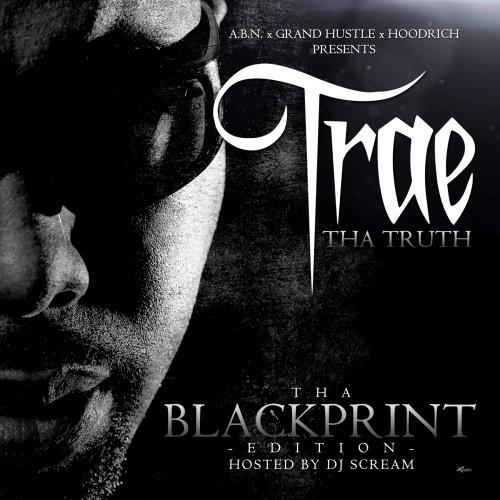 Trae - Tha Blackprint