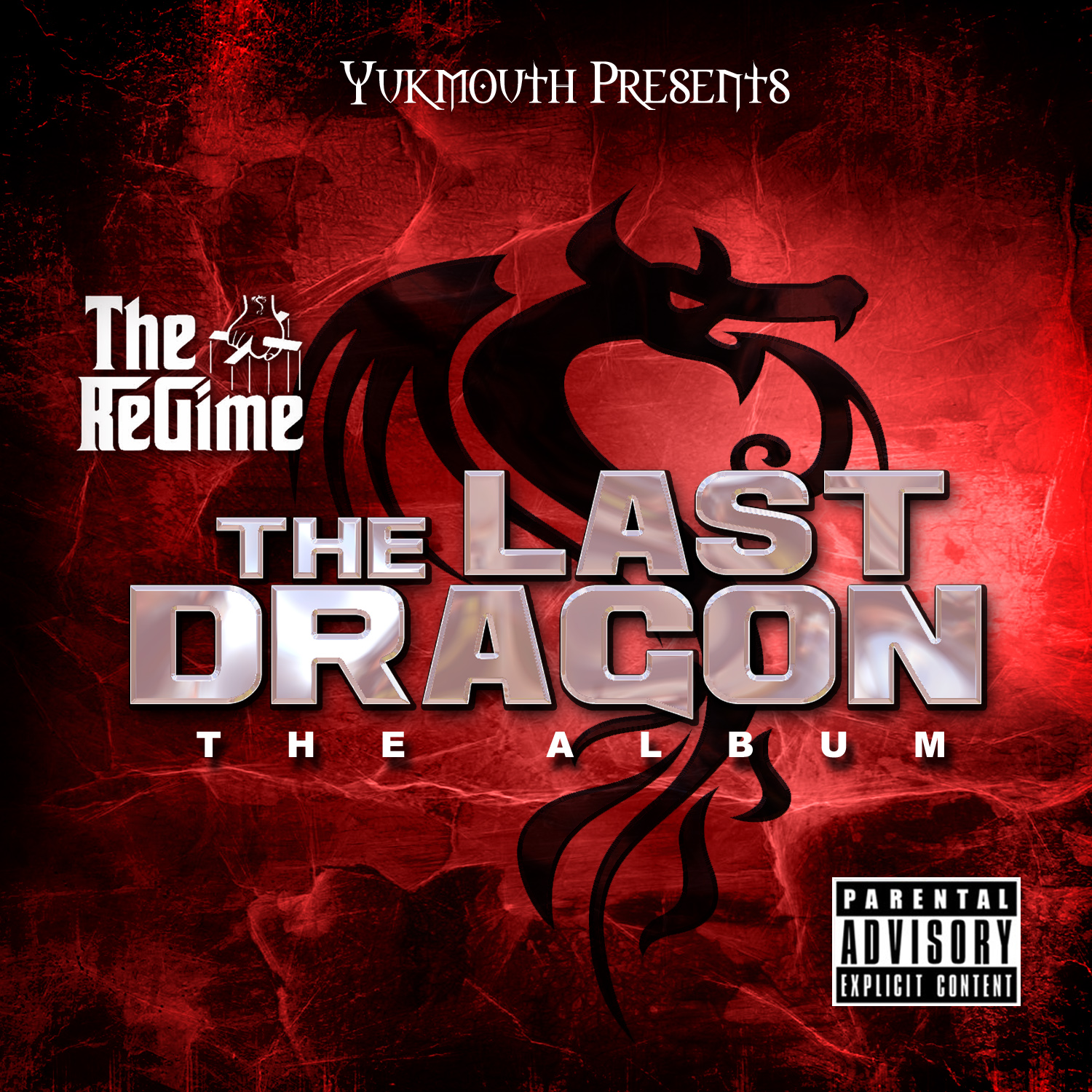 Yukmouth & The Regime  The Last Dragon (Mixtape)