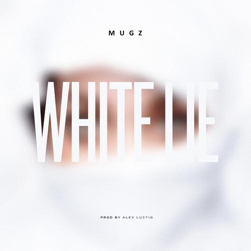 mugz white lie