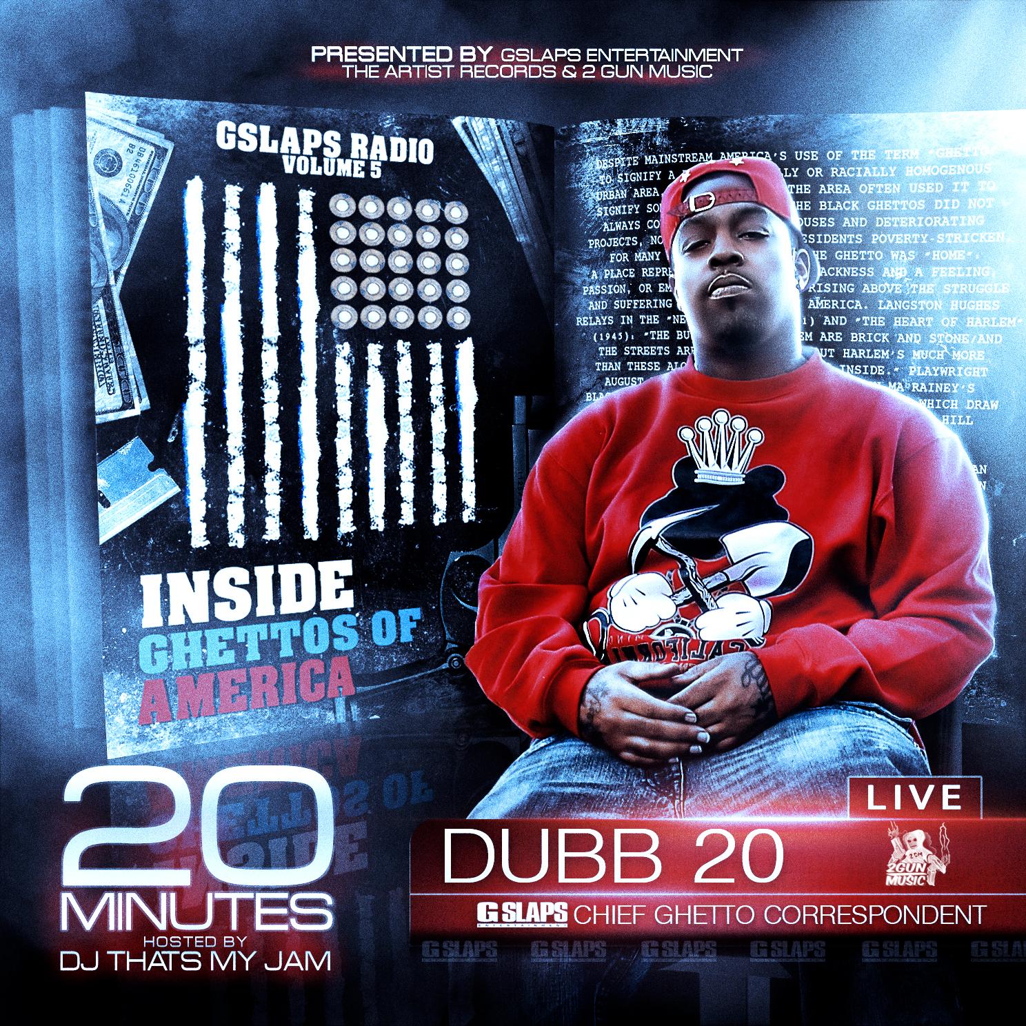 Dubb 20 - GSlaps Radio - 20 Minutes